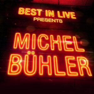 Best in Live: Michel Bühler