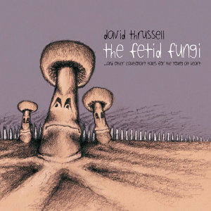The Fetid Fungi