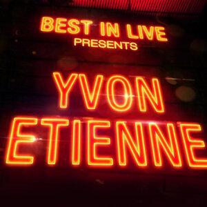 Best in Live: Yvon Etienne