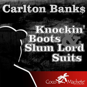 Knockin' Boots & Slum Lord Suits