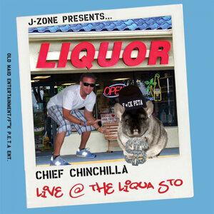 Chief Chinchilla: Live At the Liqua Sto