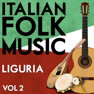 Italian Folk Music Liguria Vol. 2