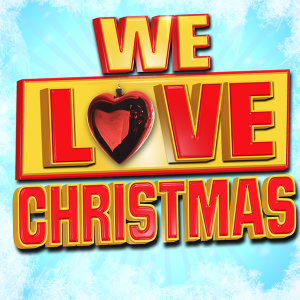 We Love Christmas