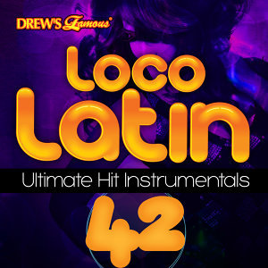 Loco Latin Ultimate Hit Instrumentals, Vol. 42