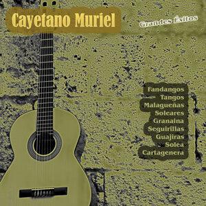 Grandes Éxitos: Cayetano Muriel