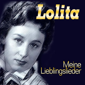 Lolita - Meine Lieblingslieder