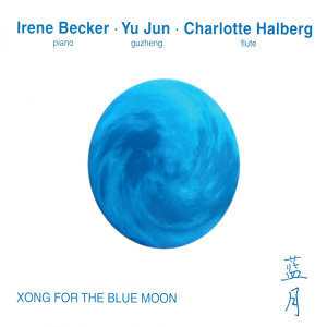 Xong for the Blue Moon