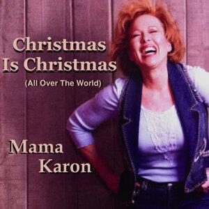 Christmas Is Christmas (All Over the World)