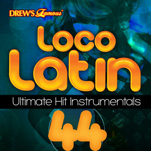 Loco Latin Ultimate Hit Instrumentals, Vol. 44
