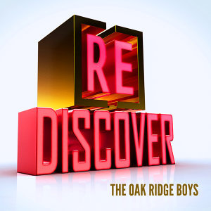 [RE]discover The Oak Ridge Boys