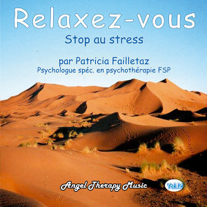 Relaxation Vol. 12: Stop au stress