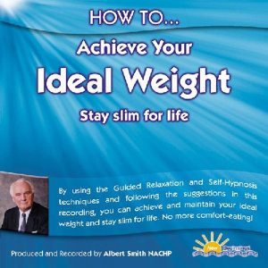 How to Achieve Your Ideal Weight - Stay Slim for Life