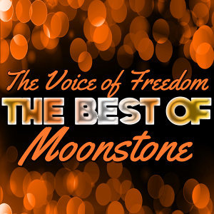 The Voice of Freedom - The Best of Moonstone
