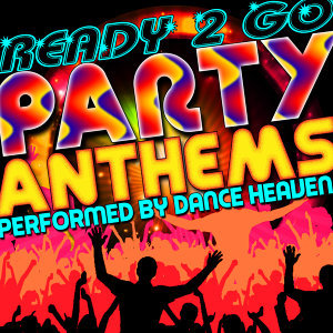 Ready 2 Go: Party Anthems