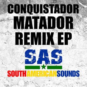 Matador Remix EP