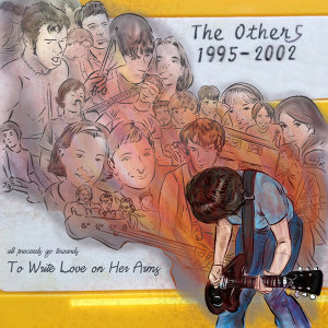 The Others Discography: A Benefit for to Write Love On Her Arms (In Loving Memory of Allen Keith Pedigo)