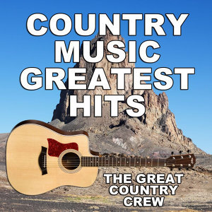 Country Music - Greatest Hits