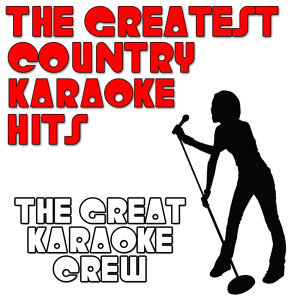 The Greatest Country Karaoke Hits