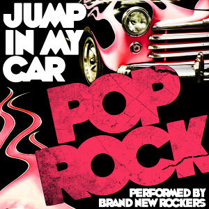 Jump in My Car: Pop Rock