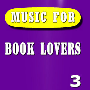 Music for Book Lovers, Vol. 3