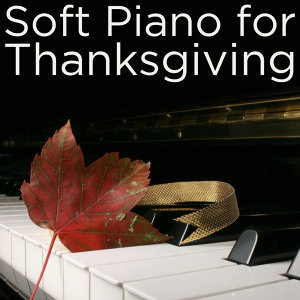 Soft Piano for Thanksgiving
