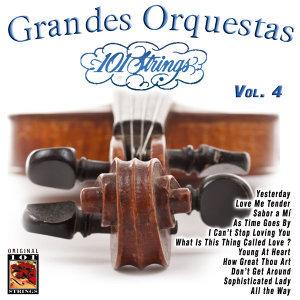 101 Strings Grandes Orquestas Vol. 4