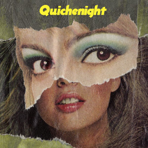 Quichenight I