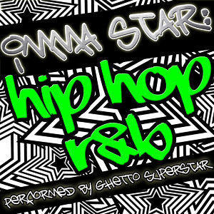 Imma Star: Hip Hop R&B