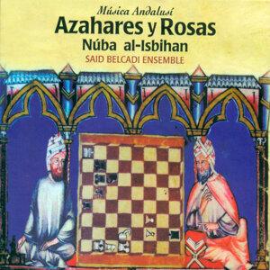 Azahares y Rosas. Núba Al-Isbihan