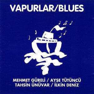 Vapurlar Blues