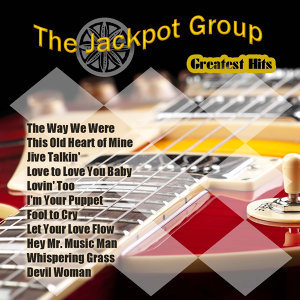 Greatest Hits: The Jackpot Group