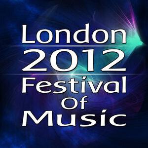 London 2012 Festival of Music