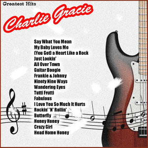 Greatest Hits: Charlie Gracie