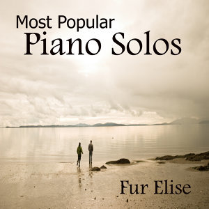 The Most Popular Piano Solos: Fur Elise