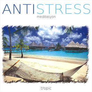 Antistress | Tropic