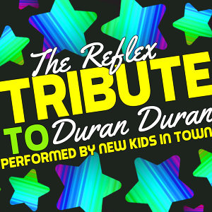 The Reflex: Tribute to Duran Duran