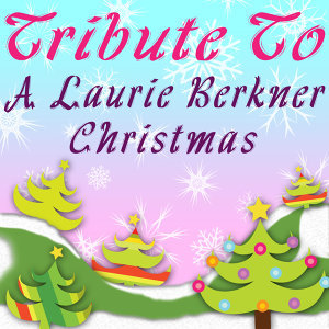Tribute to a Laurie Berkner Christmas