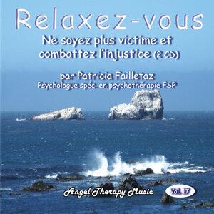 Relaxation Vol. 17: Harcèlement et injustice