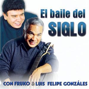 El Baile del Siglo Con Fruko y Luis Felipe González