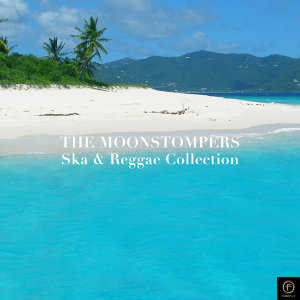 The Moonstompers: Ska & Reggae Collection