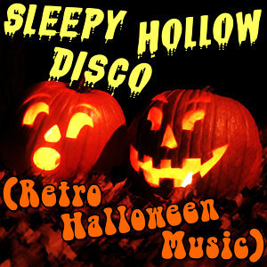 Sleepy Hollow Disco (Retro Halloween Music)