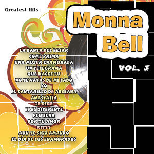 Greatest Hits: Monna Bell Vol. 3