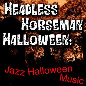 Headless Horseman Halloween: Jazz Halloween Music