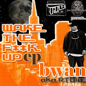 Wake the Fuck Up EP