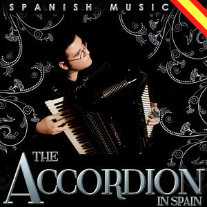 Spanish Music. The Accordion in Spain