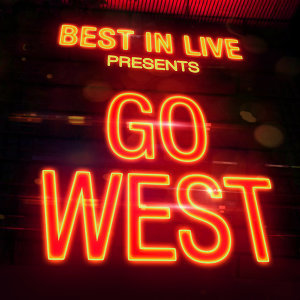 Best in Live: Go West