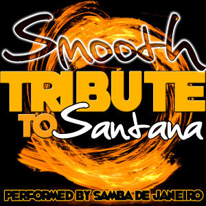 Smooth: Tribute to Santana