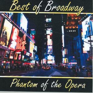 Best of Broadway: Phantom of the Opera
