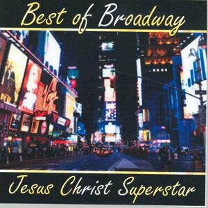 Best of Broadway: Jesus Christ Superstar