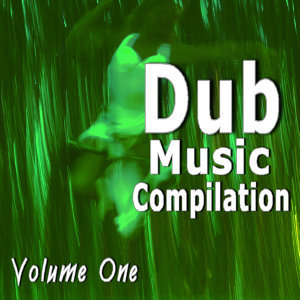 Dub Music Compilation, Vol. 1